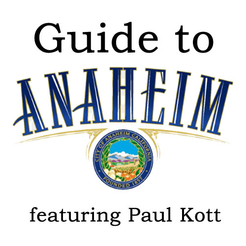 Guide to Anaheim